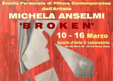 Manifesto della mostra Broken di Michela Anselmi