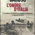 Alfio Caruso, intervista all'autore del libro sulla battaglia di El Alamein e sulle responsabilità di Mussolini nel conflitto