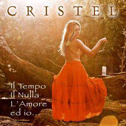 CRISTEL CARRISI / Il tempo, il nulla, l'amore ed io, il nuovo album della figlia di Albano e Romina Power