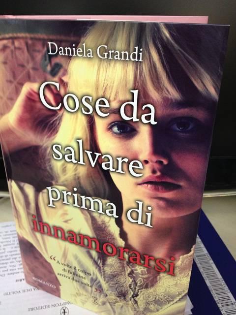 'Cose da salvare prima di innamorarsi', intervista esclusiva all'autrice e giornalista Daniela Grandi