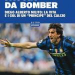 MILITO / Faccia da Bomber, la prima biografia sul calciatore argentino in uscita in libreria