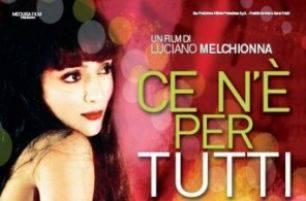 Cinema: intervista esclusiva a Luciano Melchionna, regista di 'Ce n'è per tutti'