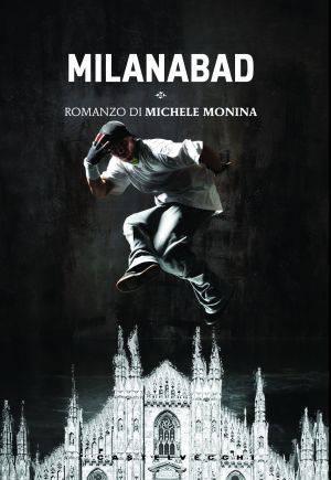 MILANABAD / Libri, la musica rap come antidoto al disagio adolescenziale nella periferia milanese